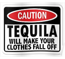 Caution: Tequila vintage sign Poster