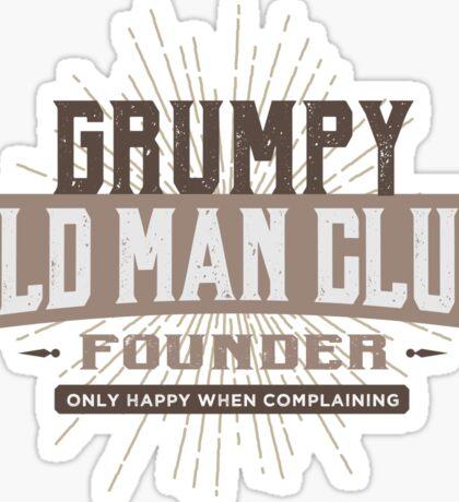 Grumpy Old Man Club - Complaining - Funny Sticker