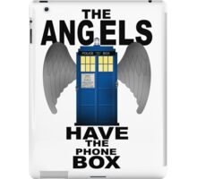 The Angels Have The Phonebox - Doctor Who iPad Case/Skin
