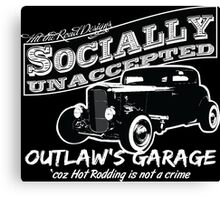 Outlaw's Garage. Socially unaccepted Hot Rod. Canvas Print