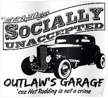 Outlaw's Garage. Socially unaccepted Hot Rod light bkg Poster