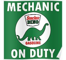 Sinclair Dino Mechanic on Duty vintage sign Poster