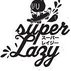 Super Lazy – Let's Roll by inkdesigner