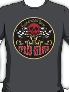 Speed Circus - Hit the Road Designs original art T-Shirt