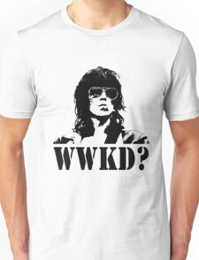 What Would Keef Do? Unisex T-Shirt