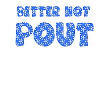 Better Not Pout Holiday Photographic Print