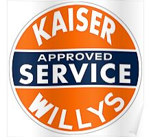 Kaiser Willys Approved Service vintage sign  Poster