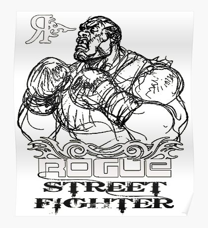 ROGUE STREET FIGHTER Poster