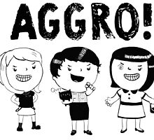 AGGRO Girls by colonelle