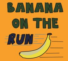 Banana On The Run! by goodnightdual
