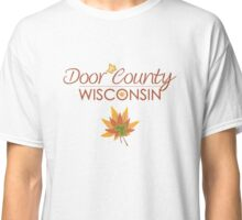 Door County Wisconsin Fall Colors Classic T-Shirt
