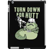 Turn Down For Hutt iPad Case/Skin