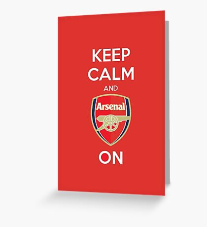 Keep Calm and Arsenal Greeting Card