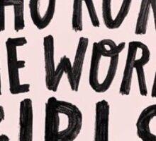 Who Runs The World? Girls Sticker