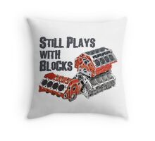 Still Plays With Blocks Throw Pillow