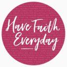 Have faith everyday | Hebrews 11:1 by Jeri Stunkard