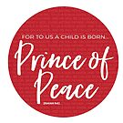 Prince of Peace | Isaiah 9:6 by Jeri Stunkard