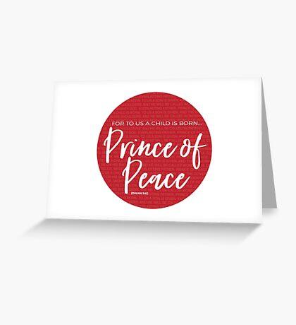 Prince of Peace | Isaiah 9:6 Greeting Card