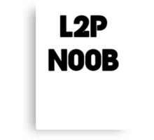 Learn to play N00b Canvas Print