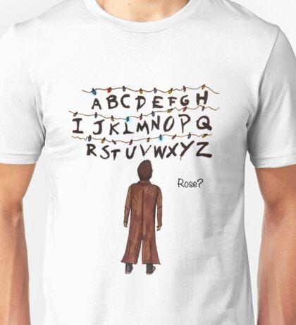 ROSE? (Doctor Who/Stranger Things)  Unisex T-Shirt