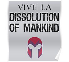 Vive La Dissolution of Mankind! Poster