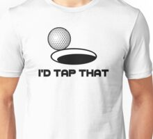 Golf I'd Tap That Unisex T-Shirt
