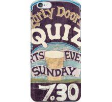 Close up on colorful British pub quiz sign iPhone Case/Skin