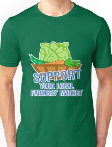 Support Your Local Farmers' Market Unisex T-Shirt