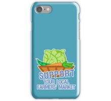 Support Your Local Farmers' Market iPhone Case/Skin