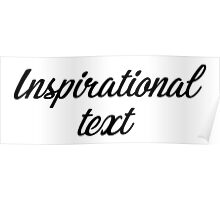 Typography - Inspirational Text Poster