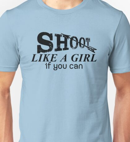 Archery Saying For Girls Unisex T-Shirt