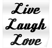 Typography - Live Laugh Love Poster