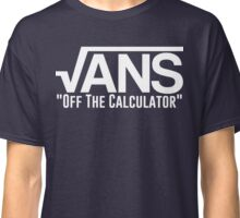 "sqrt(ANS) ""Off The Calculator"" Classic T-Shirt"
