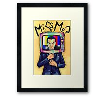 Moriarty - Miss me? Framed Print