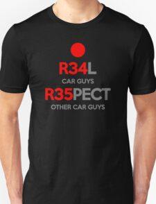 Real Respect (2) Unisex T-Shirt