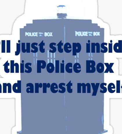 I'll Arrest Myself  Sticker