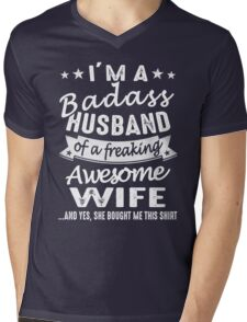 I'm A Badass Husband Of A Freaking Awesome Wife Mens V-Neck T-Shirt