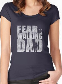 Fear The Walking Dad Cool TV Shower Fans Design Women's Fitted Scoop T-Shirt