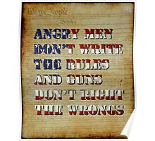 Angry Men Don't Write The Rules Poster