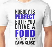 Ford Owners  Unisex T-Shirt