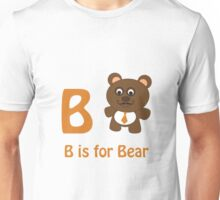 B is for Bear Unisex T-Shirt