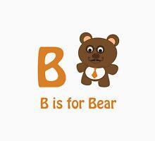 B is for Bear Unisex T-Shirt