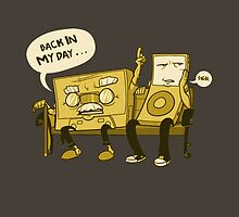 Back in My Day - Funny Design by janeemanoo