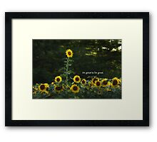 It's Great to be Great Framed Print