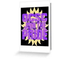 OCSC Join The Pride Greeting Card