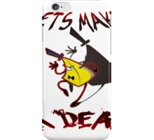 Lets make a  D E A L iPhone Case/Skin