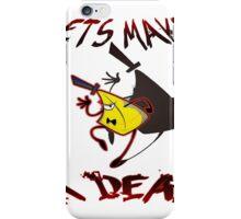 Lets make a  D E A L iPhone Case/Skin