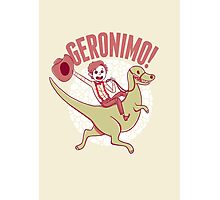 Geronimo-Dino! Photographic Print