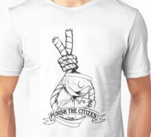 Punish the Citizen product Unisex T-Shirt