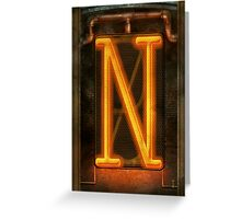 Steampunk - Alphabet - N is for Nixie Tube Greeting Card